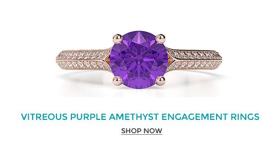 Vitreous Purple Amethyst Engagement Rings